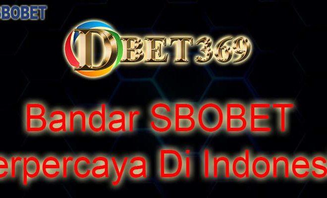 Bandar SBOBET Terpercaya Di Indonesia