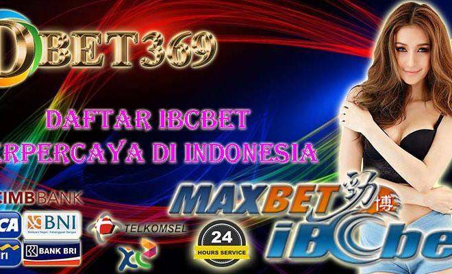 Daftar IBCBET Terpercaya Di Indonesia