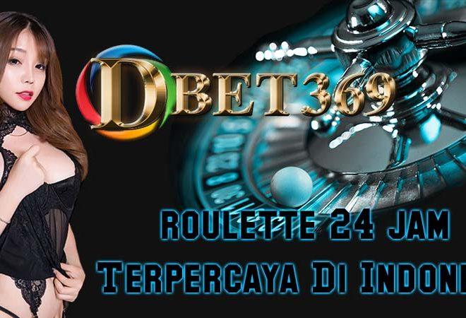 roulette 24 jam Terpercaya Di Indonesia