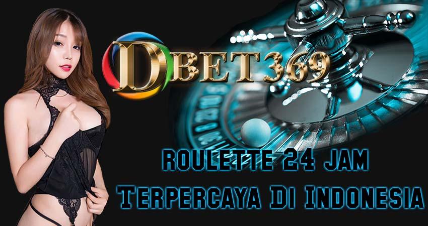 dbet369 roulette 24 jam Terpercaya Di Indonesia