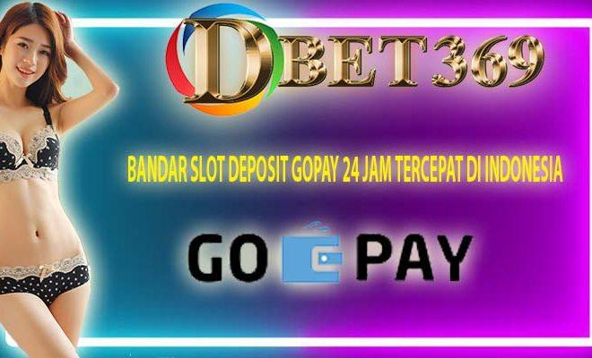 Bandar Slot Deposit Gopay 24 Jam Tercepat Di Indonesia